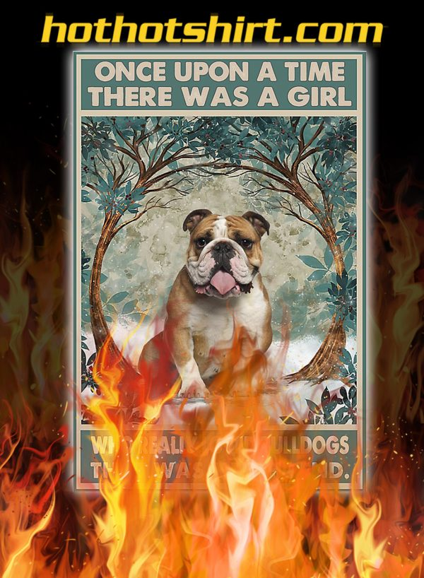 There was a girl who really loved bulldogs poster