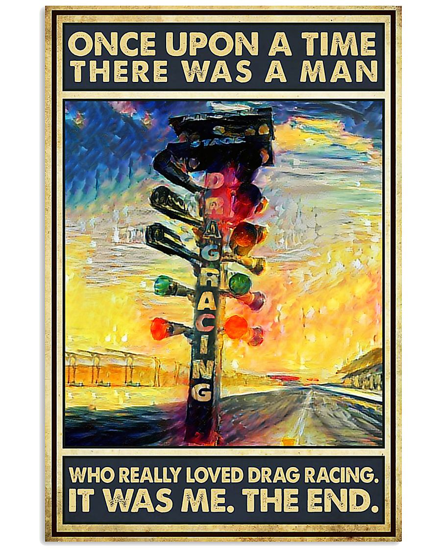 There was a man who really loved drag racing poster 1