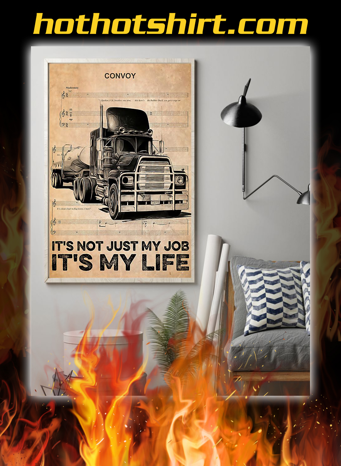 Truck convoy it's not just my job it's my life poster 1