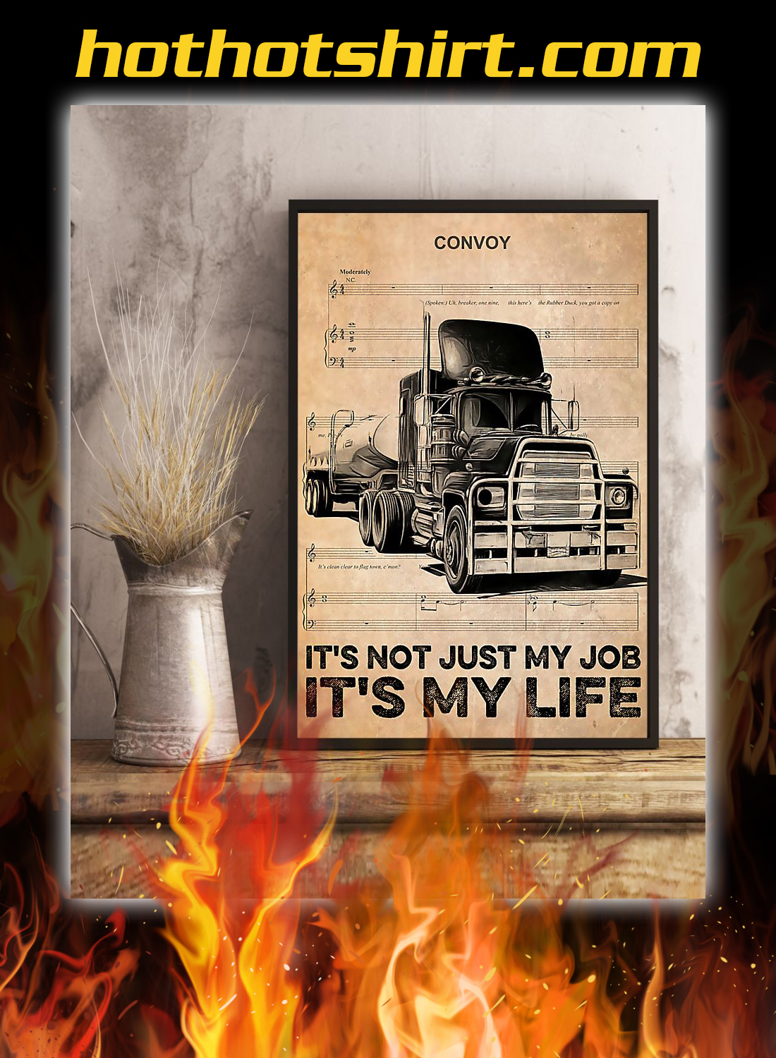 Truck convoy it's not just my job it's my life poster 3