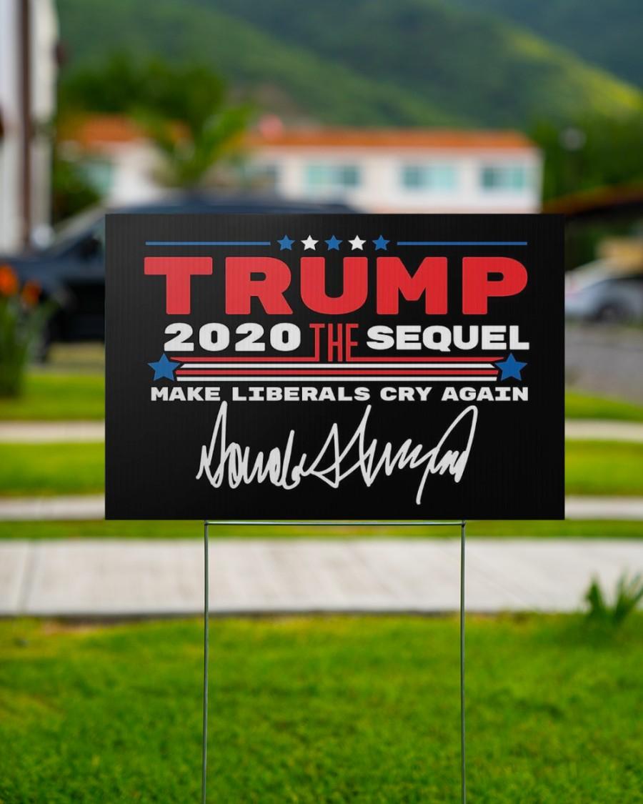 Trump the sequel signature yard sign 1