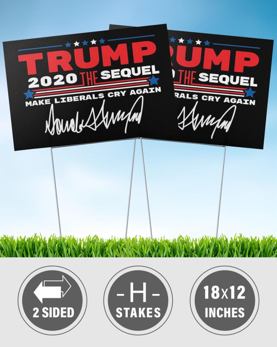 Trump the sequel signature yard sign 2