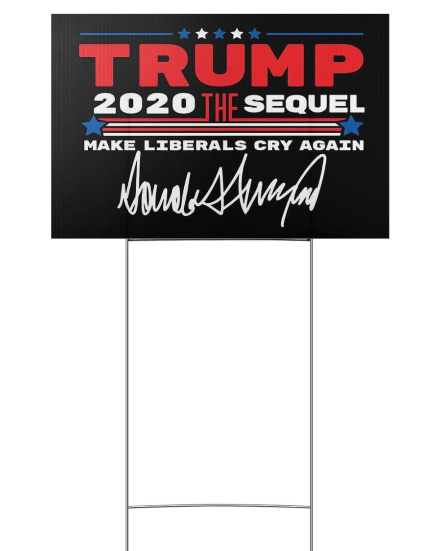 Trump the sequel signature yard sign 3