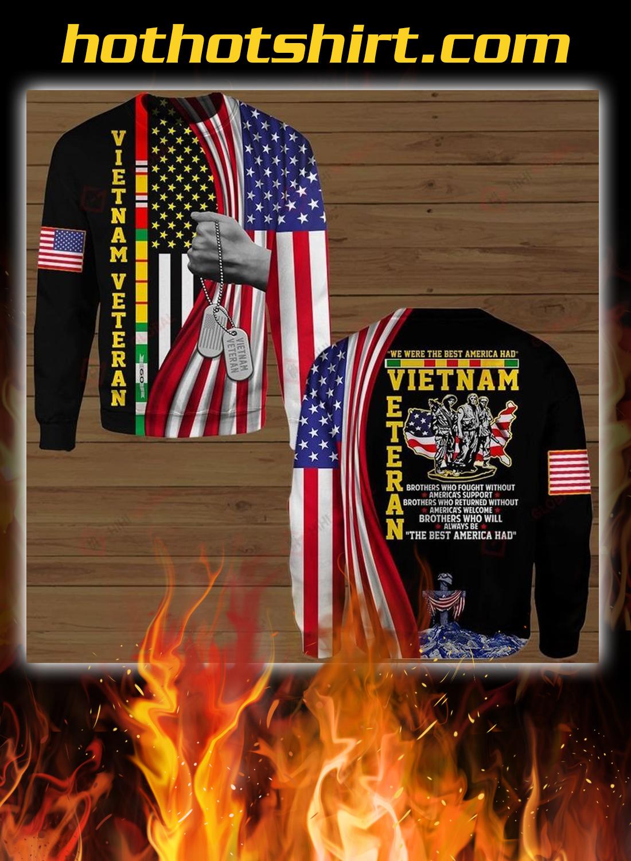 Vietnam veteran we were the best america all over printed sweatshirt