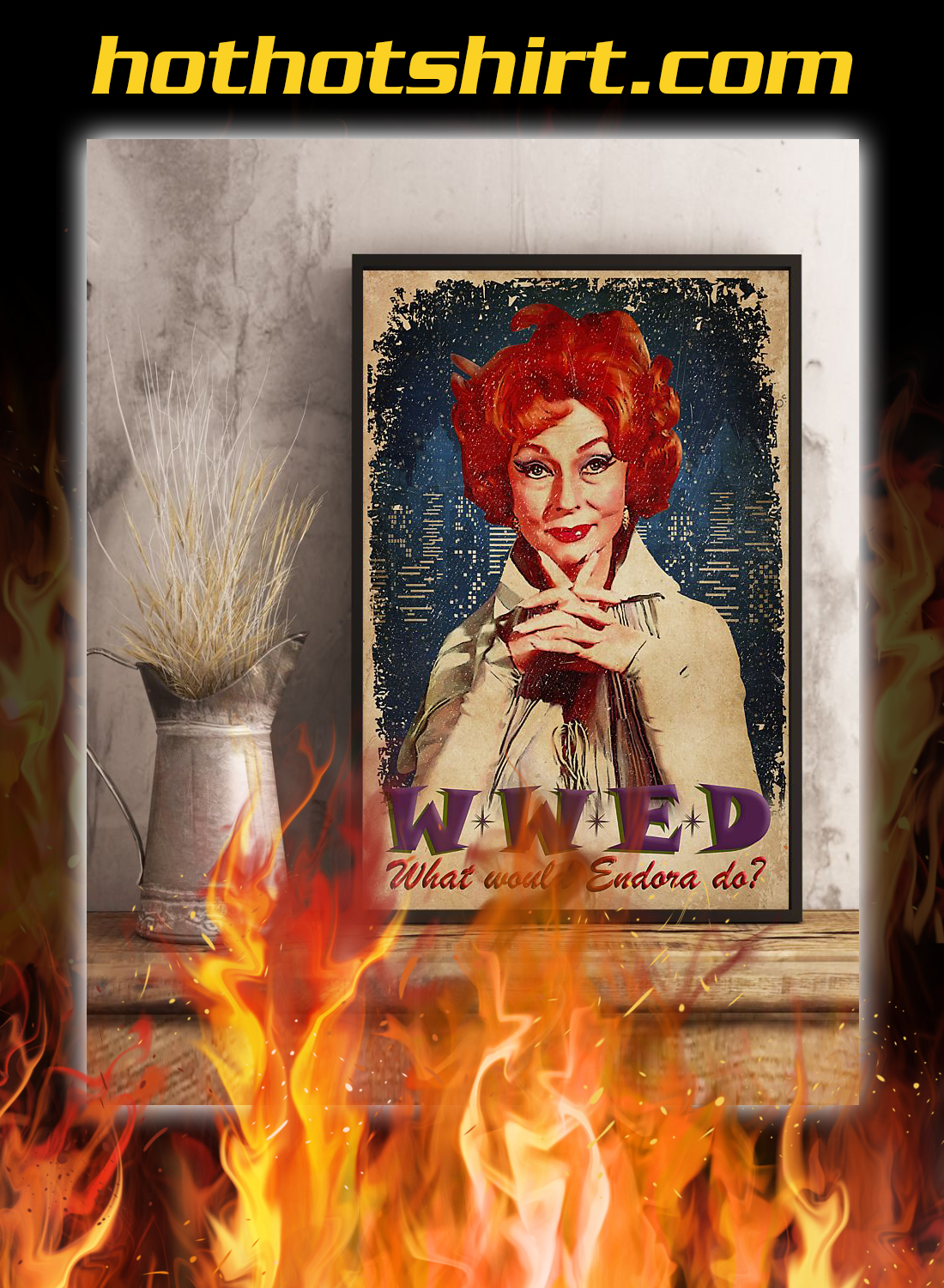WWED what whould endora do poster 3