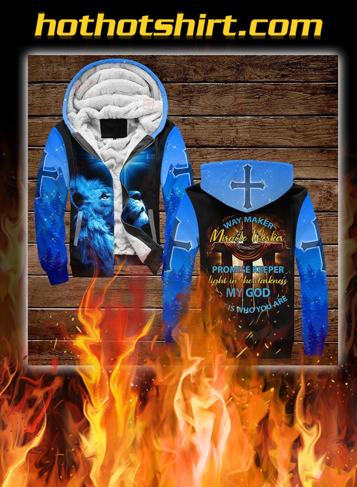 Way maker miracle worker promise keeper light in the darkness my god 3d all over printed zip hoodie