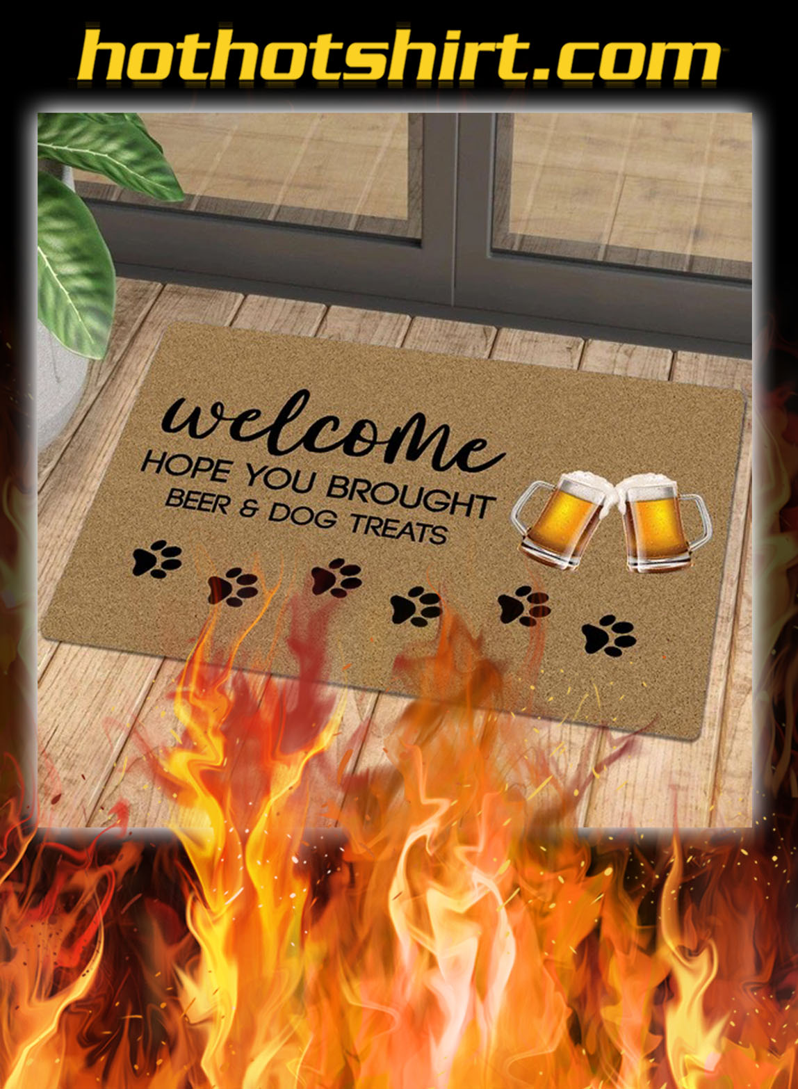 Welcome hope you brought beer and dog treats doormat - pic 1
