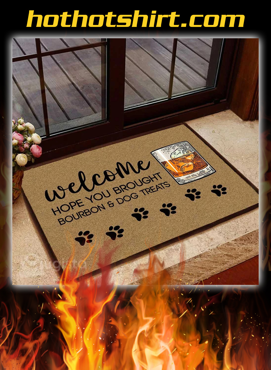 Welcome hope you brought bourbon and dog treats doormat - detail