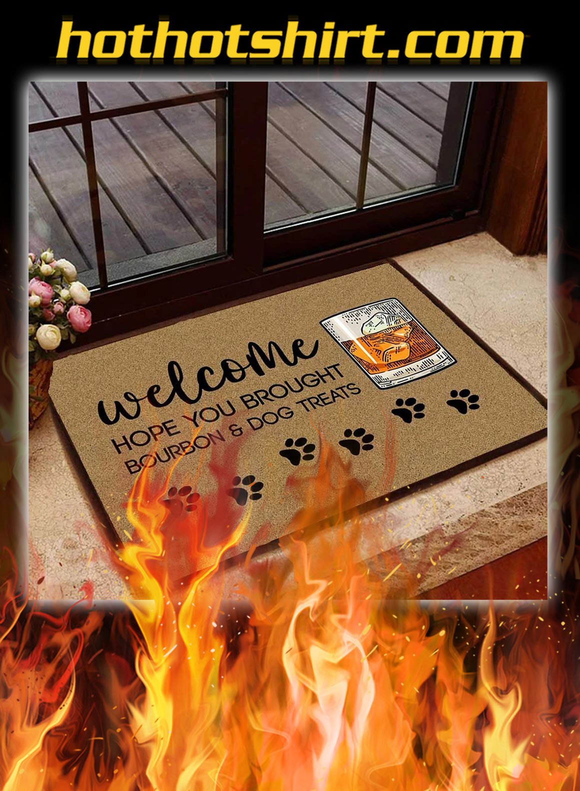 Welcome hope you brought bourbon and dog treats doormat - pic 1