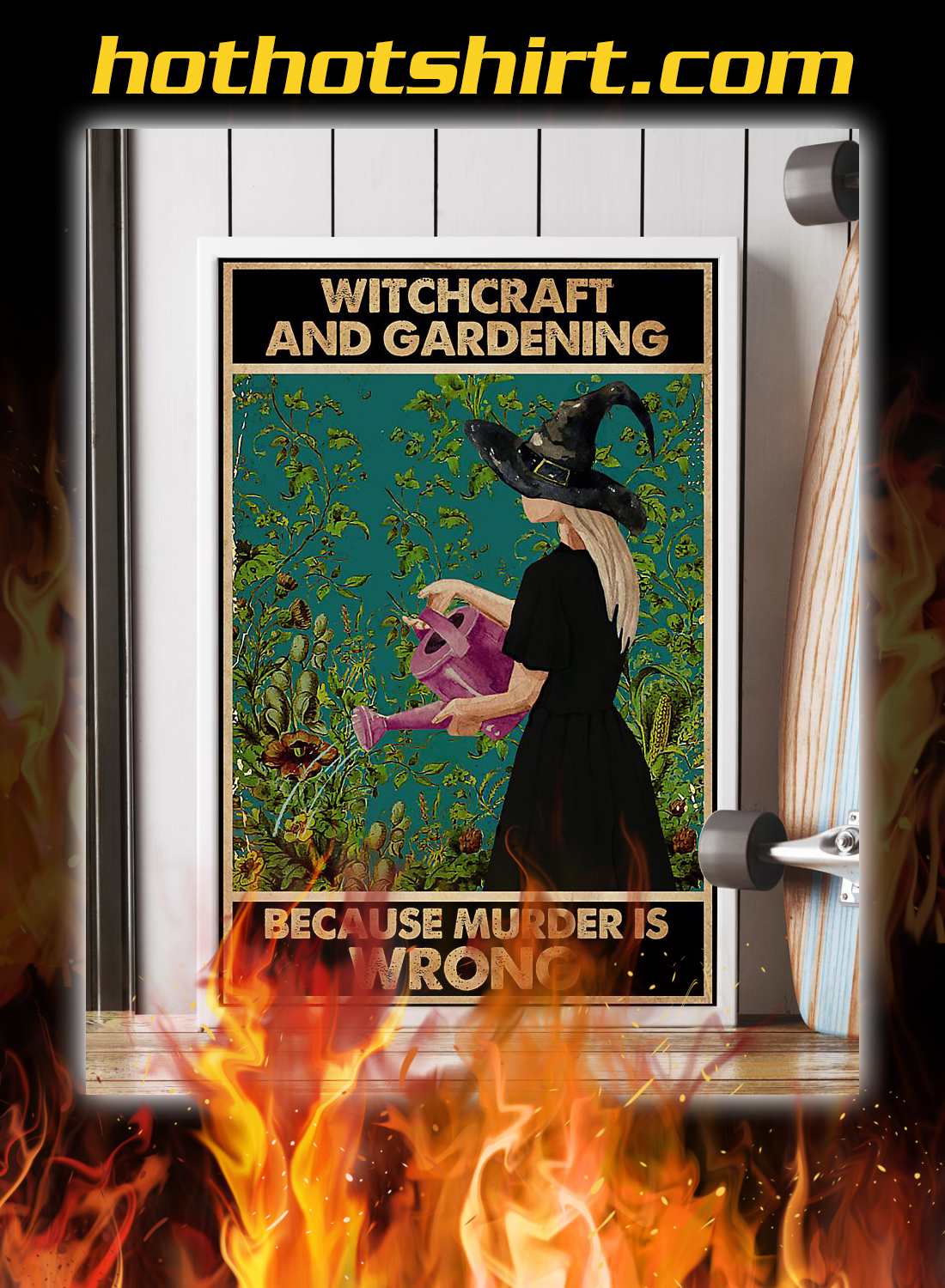 Witchcraft and gardening becasue murder is wrong poster 2