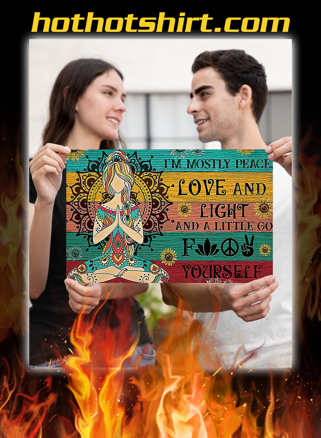 Yoga i'm mostly peace love and light poster 1