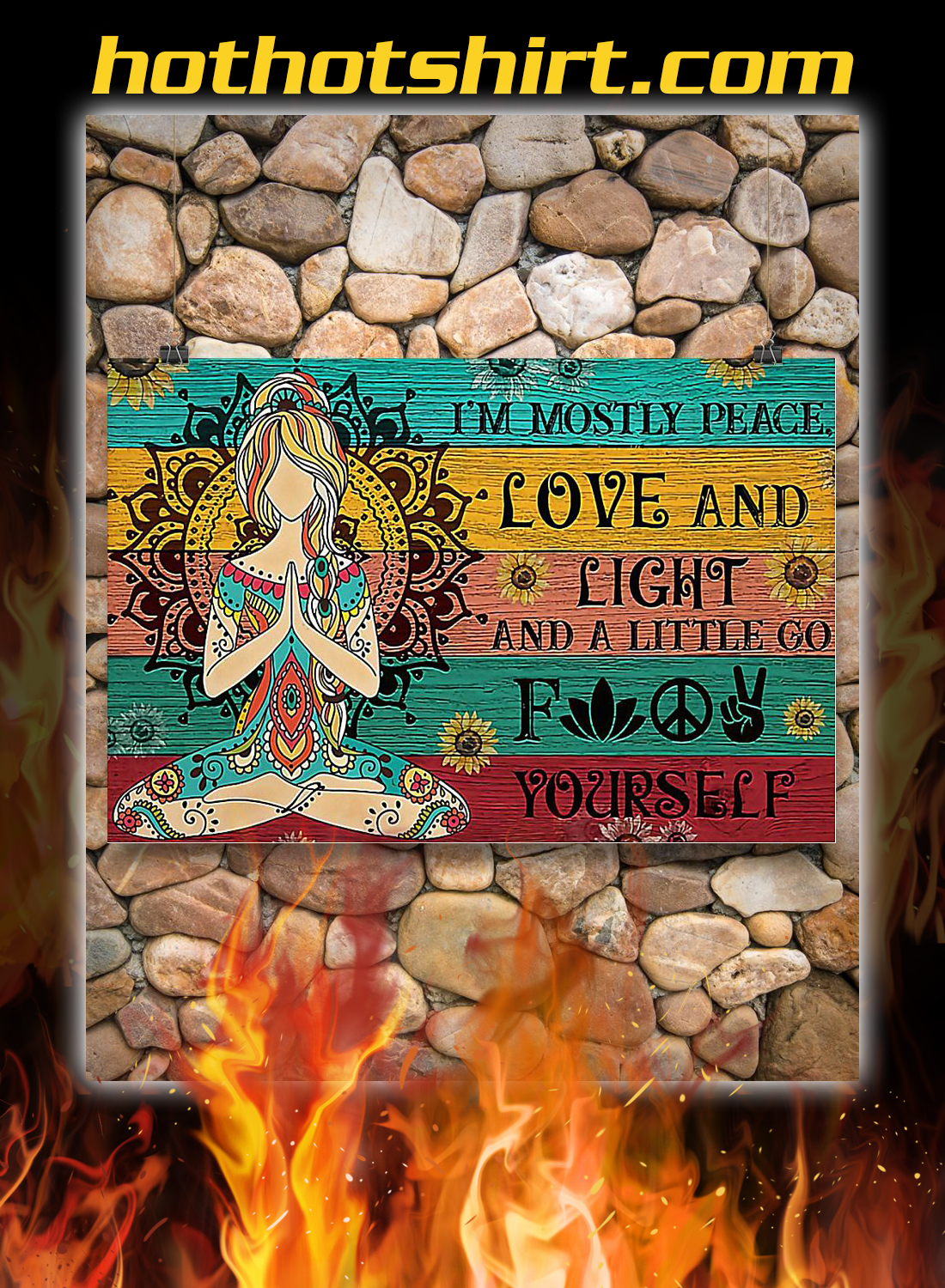 Yoga i'm mostly peace love and light poster 3