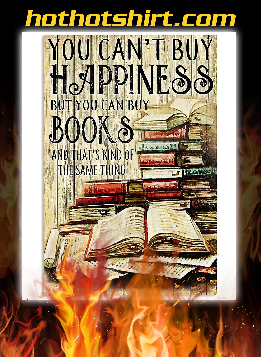 You can't buy happiness but you can buy books poster