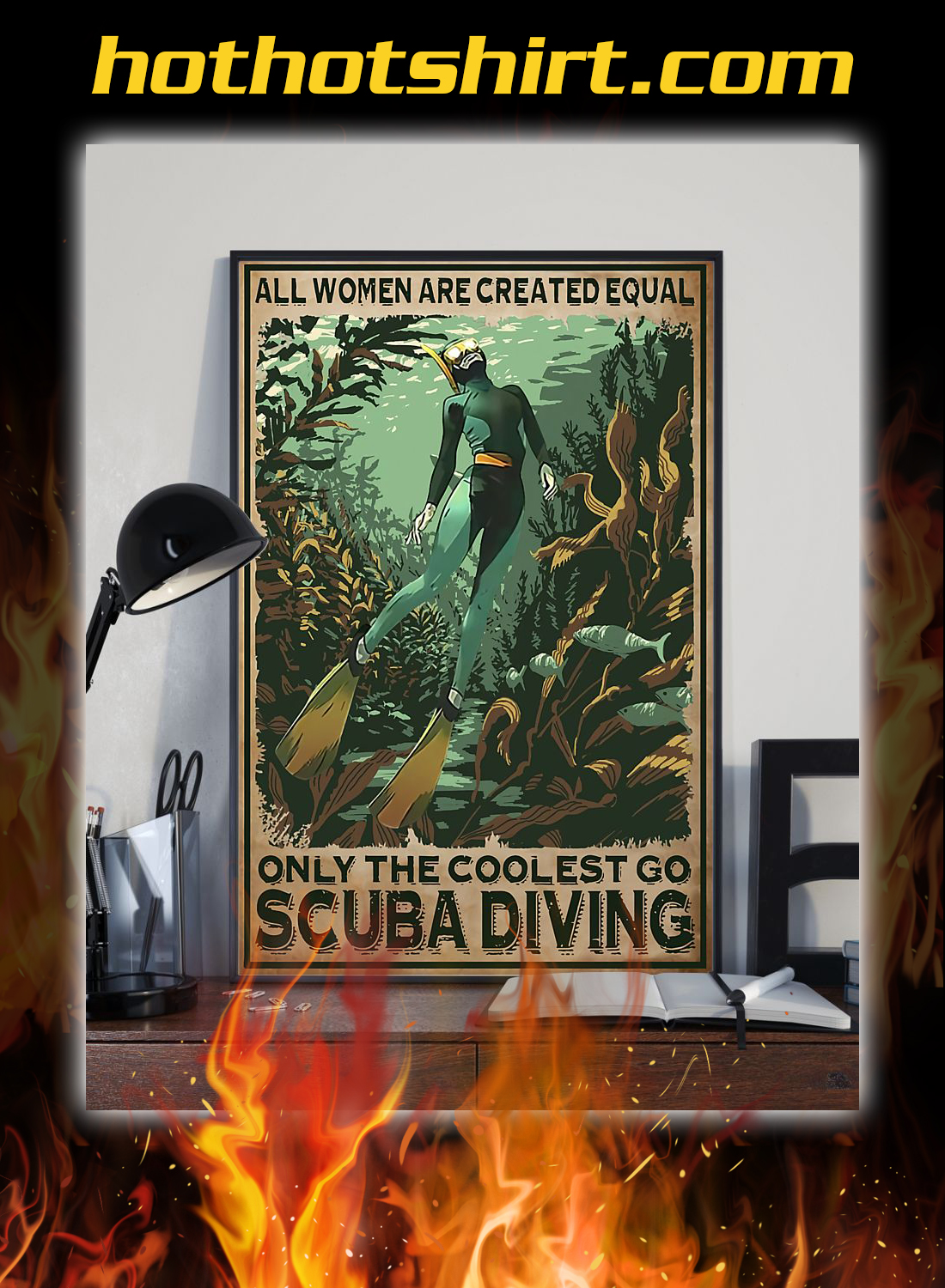 All women are created equal only the coolest go scuba diving poster 1