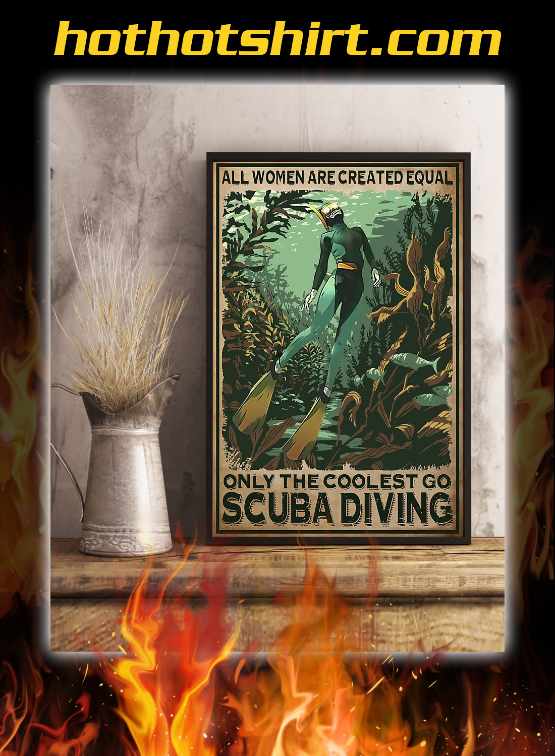 All women are created equal only the coolest go scuba diving poster 2