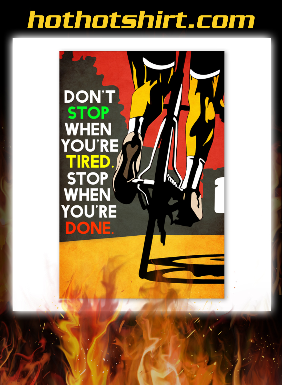 Bicycle Don't stop when you're tired stop when you're done poster 3