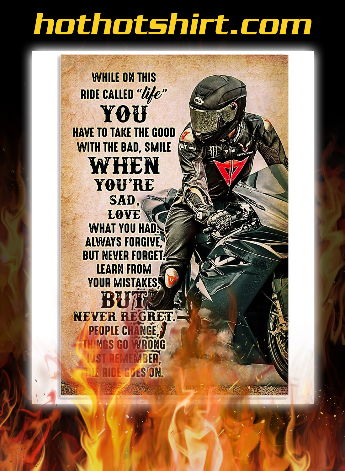 Biker while you this ride called life poster