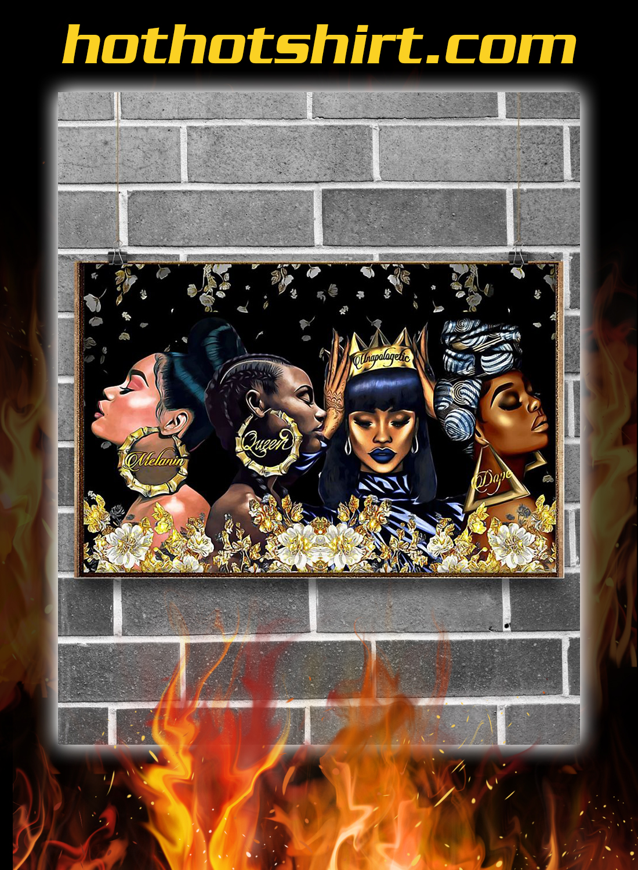 Black woman melanin queen unapologetic dope poster 3
