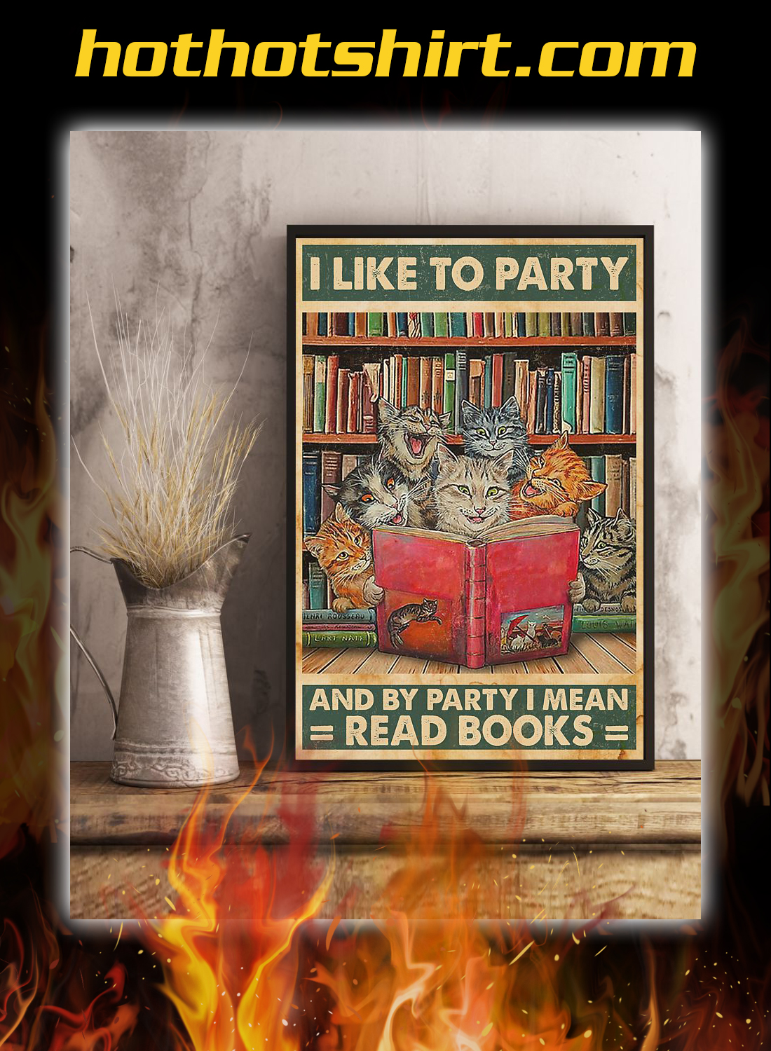 Cat I like to party and by party i mean read books poster 2