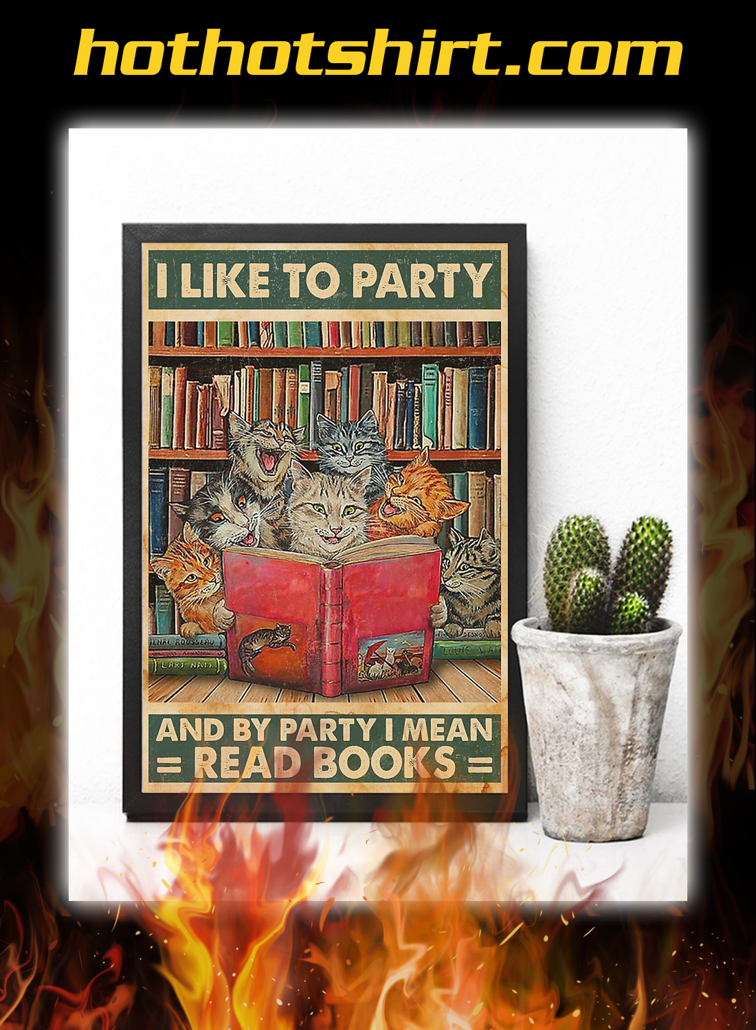 Cat I like to party and by party i mean read books poster 3