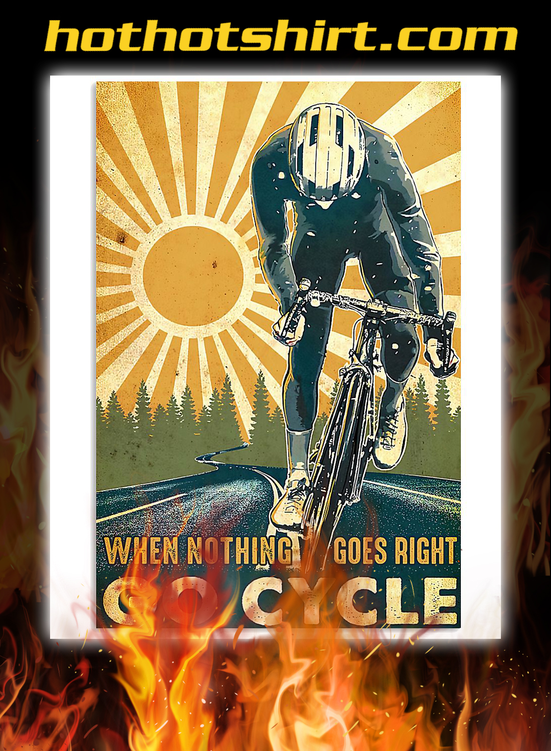 Cycling when nothing goes right go cycle poster 3