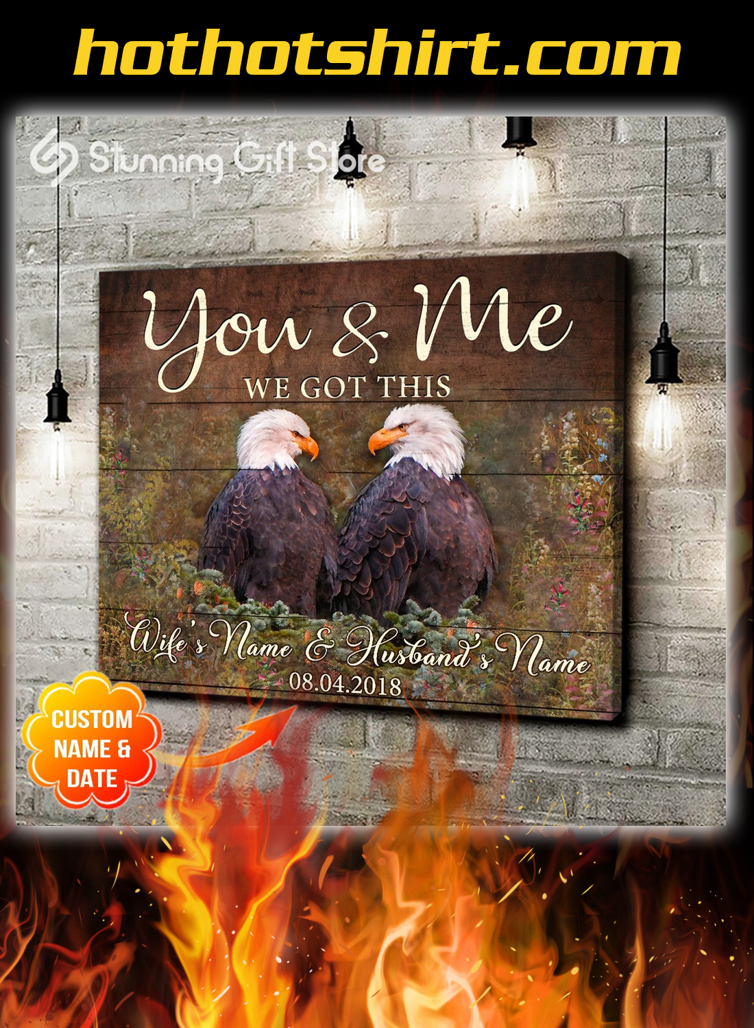 Eagle you and me we got this custom name and date canvas prints 1