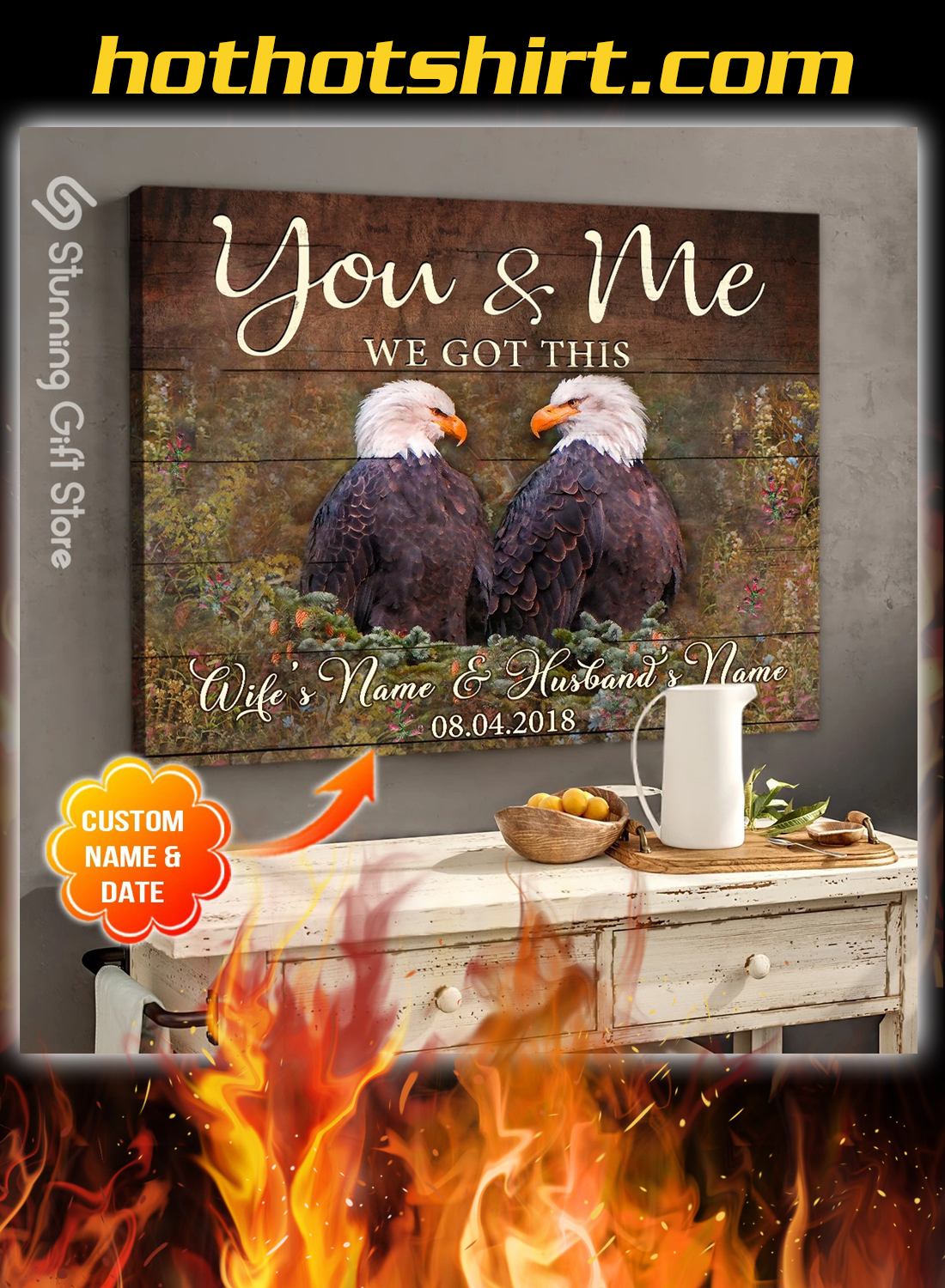Eagle you and me we got this custom name and date canvas prints 2