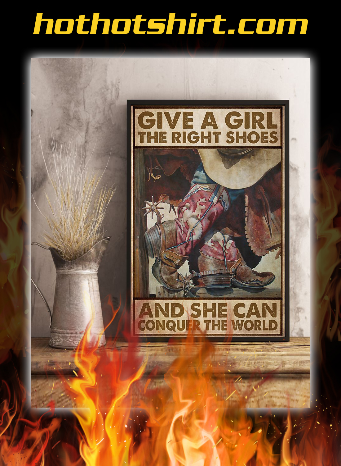 Give a girl the right shoes cowgirl poster 3