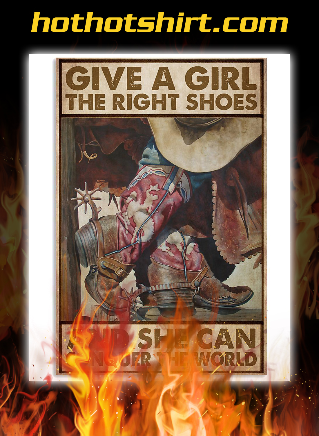 Give a girl the right shoes cowgirl poster