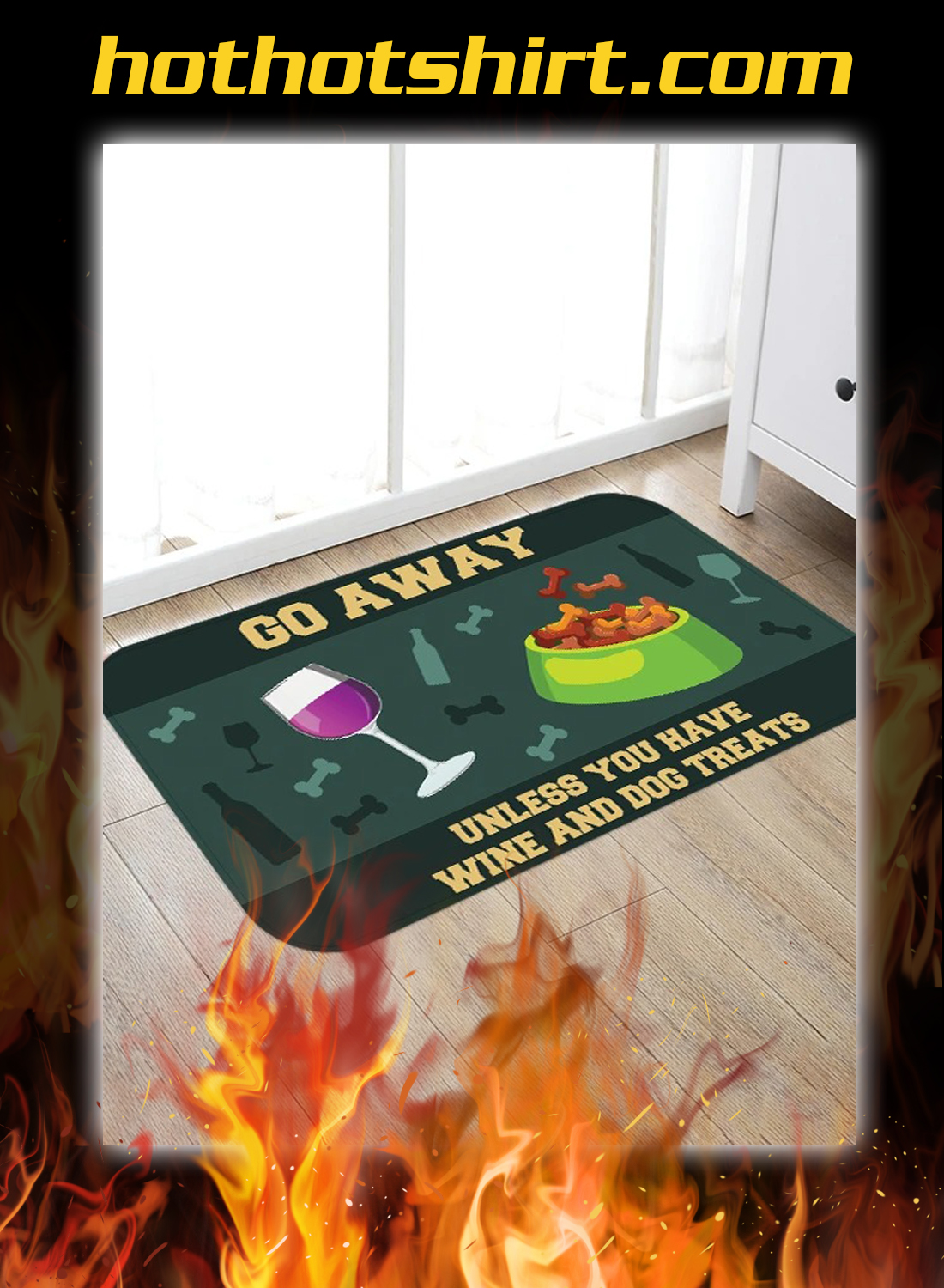 Go away unless you have wine and dog treats doormat 1