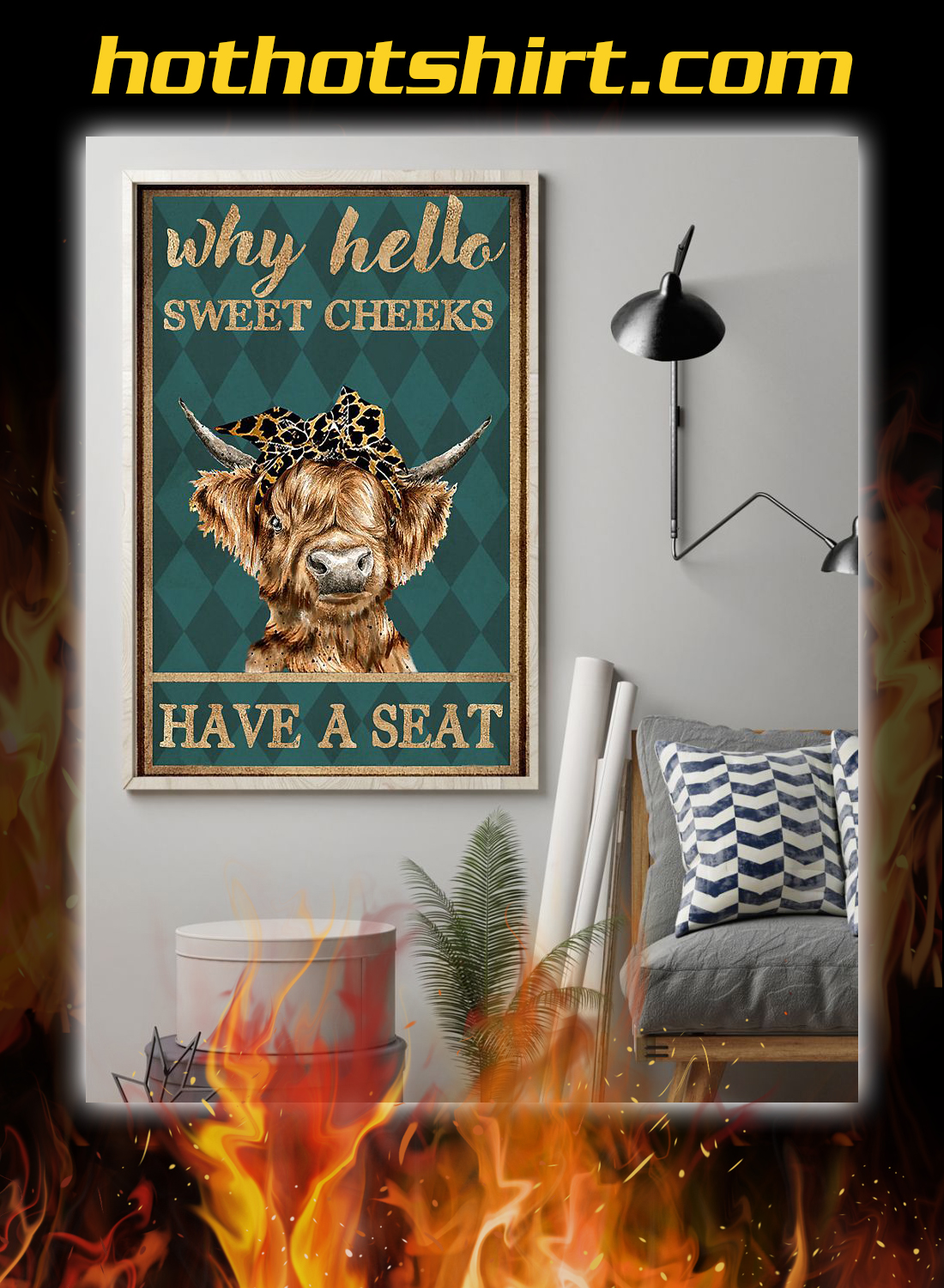 Highland cattle why hello sweet cheeks have a seat poster 1