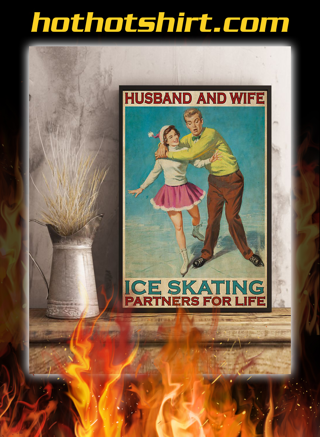 Husband and wife ice skating partners for life poster 2