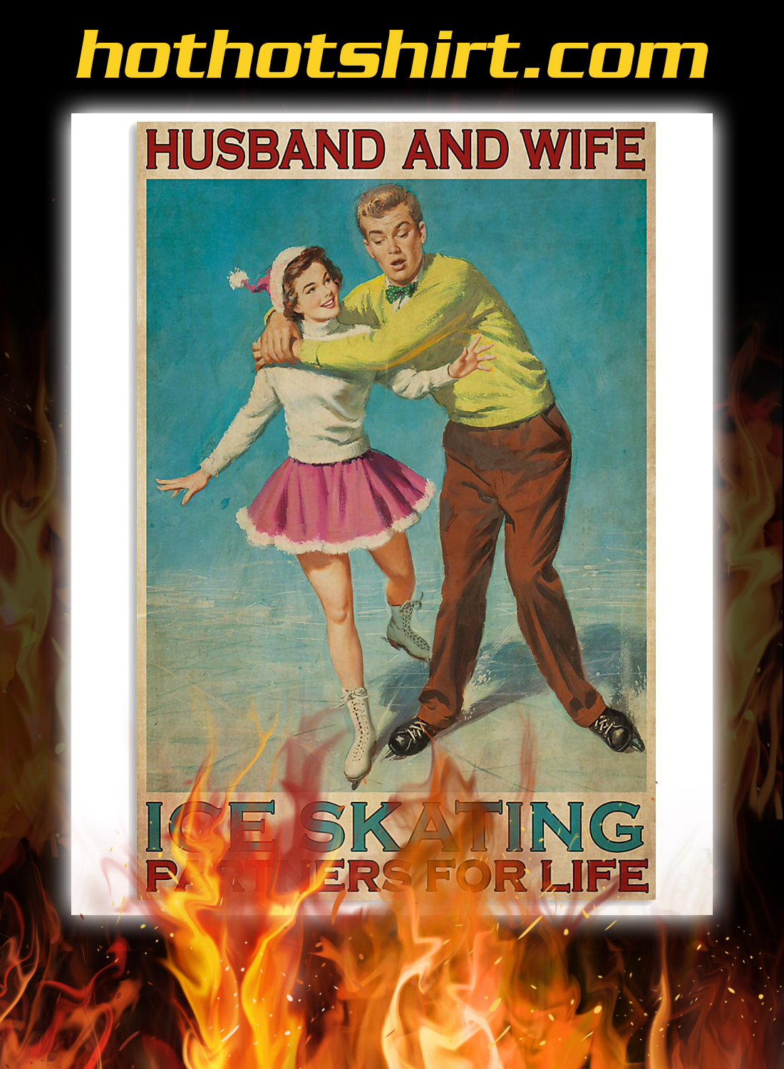 Husband and wife ice skating partners for life poster