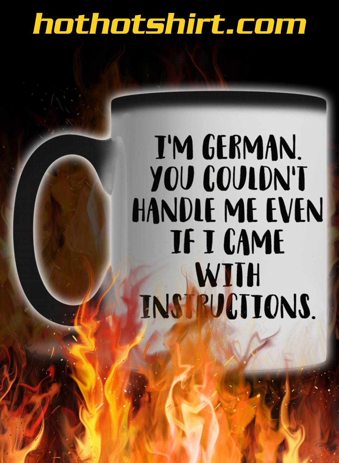 I'm german you couldn't handle me even if i came with instructions mug 3