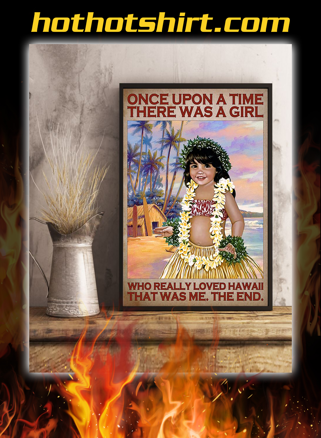 Once upon a time there was a girl who really loved hawaii poster 2