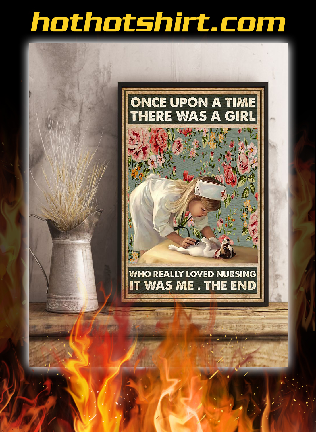 Once upon a time there was a girl who really loved nursing poster 1