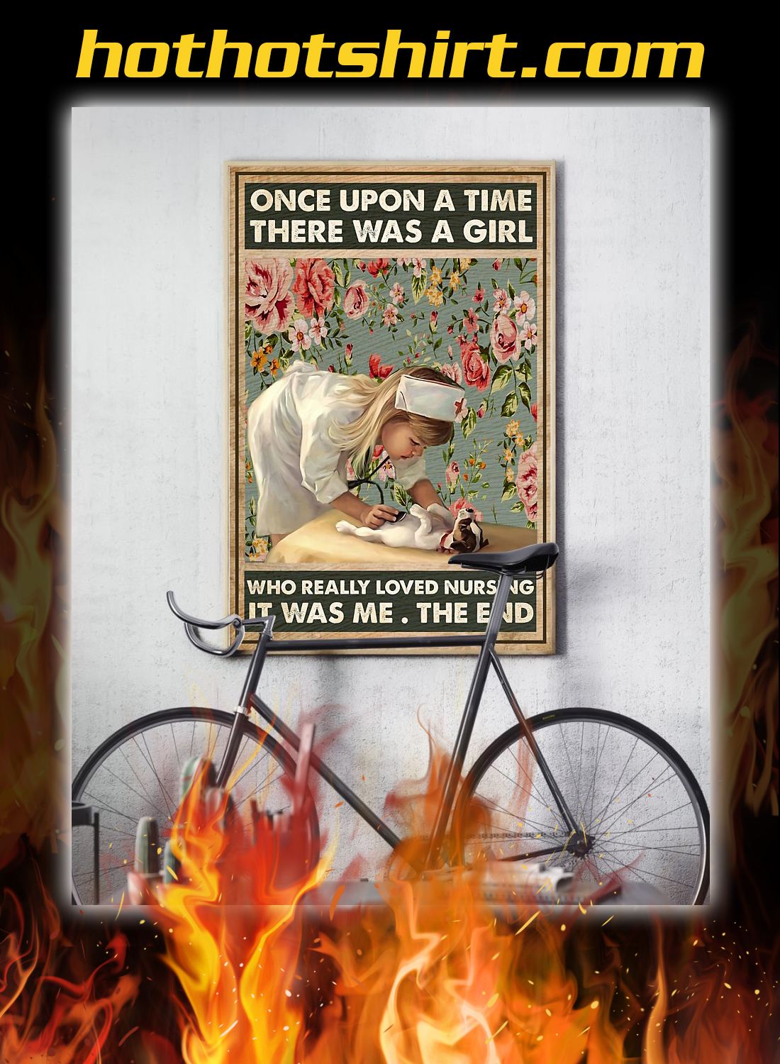 Once upon a time there was a girl who really loved nursing poster 2