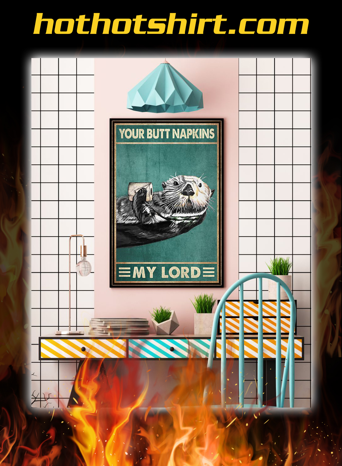 Otter your butt napkins my lord poster 3