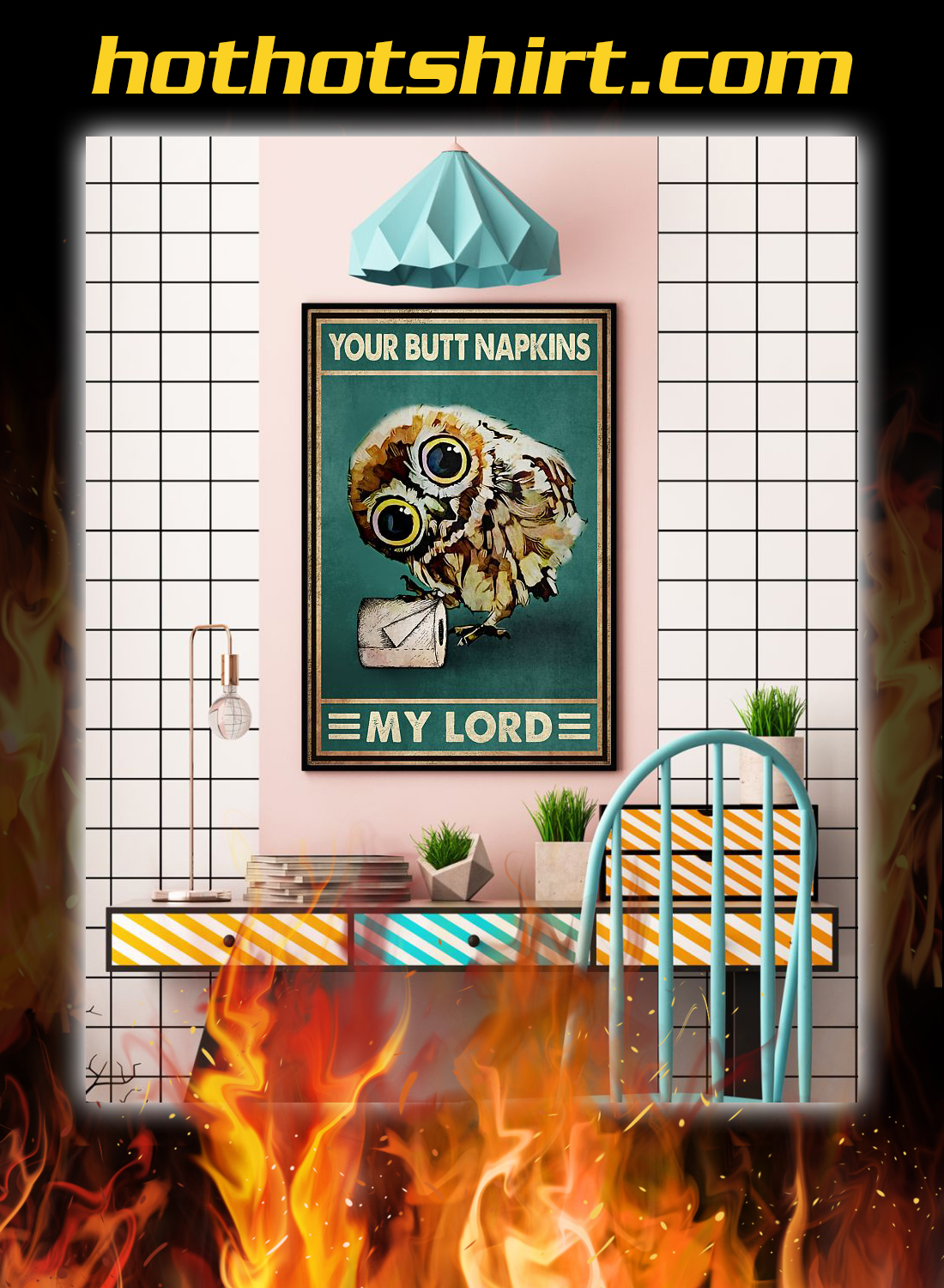 Owl your butt napkins my lord poster 3