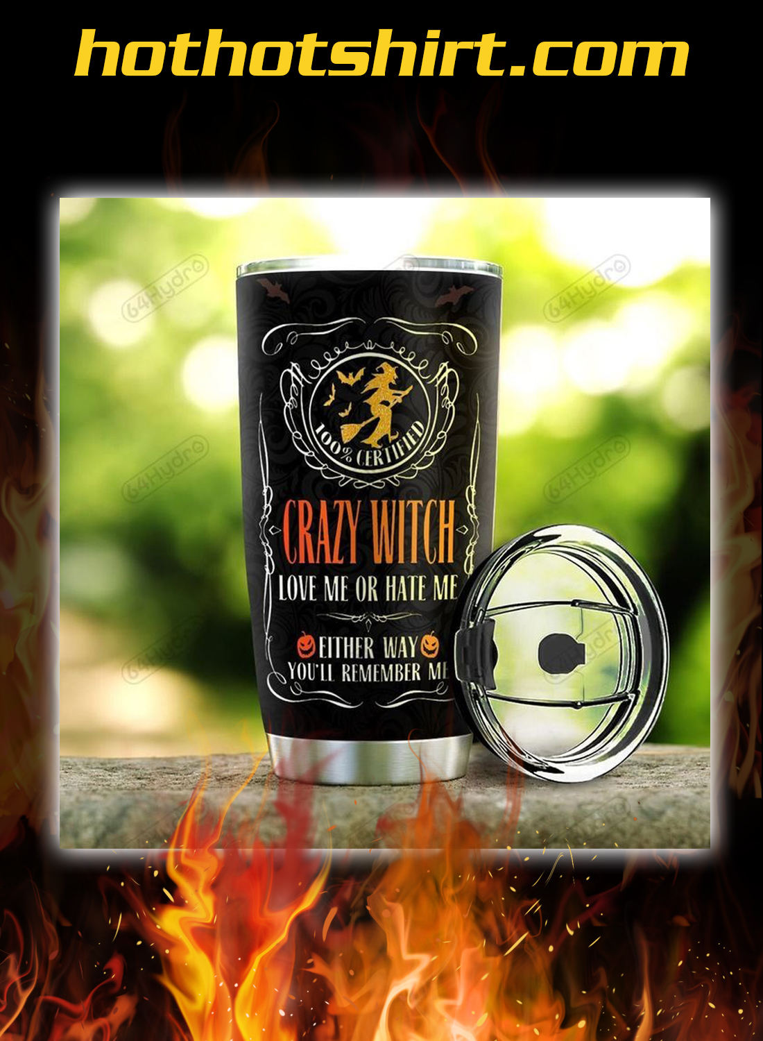 Personalized custom name Crazy witch love me or hate me tumbler 2