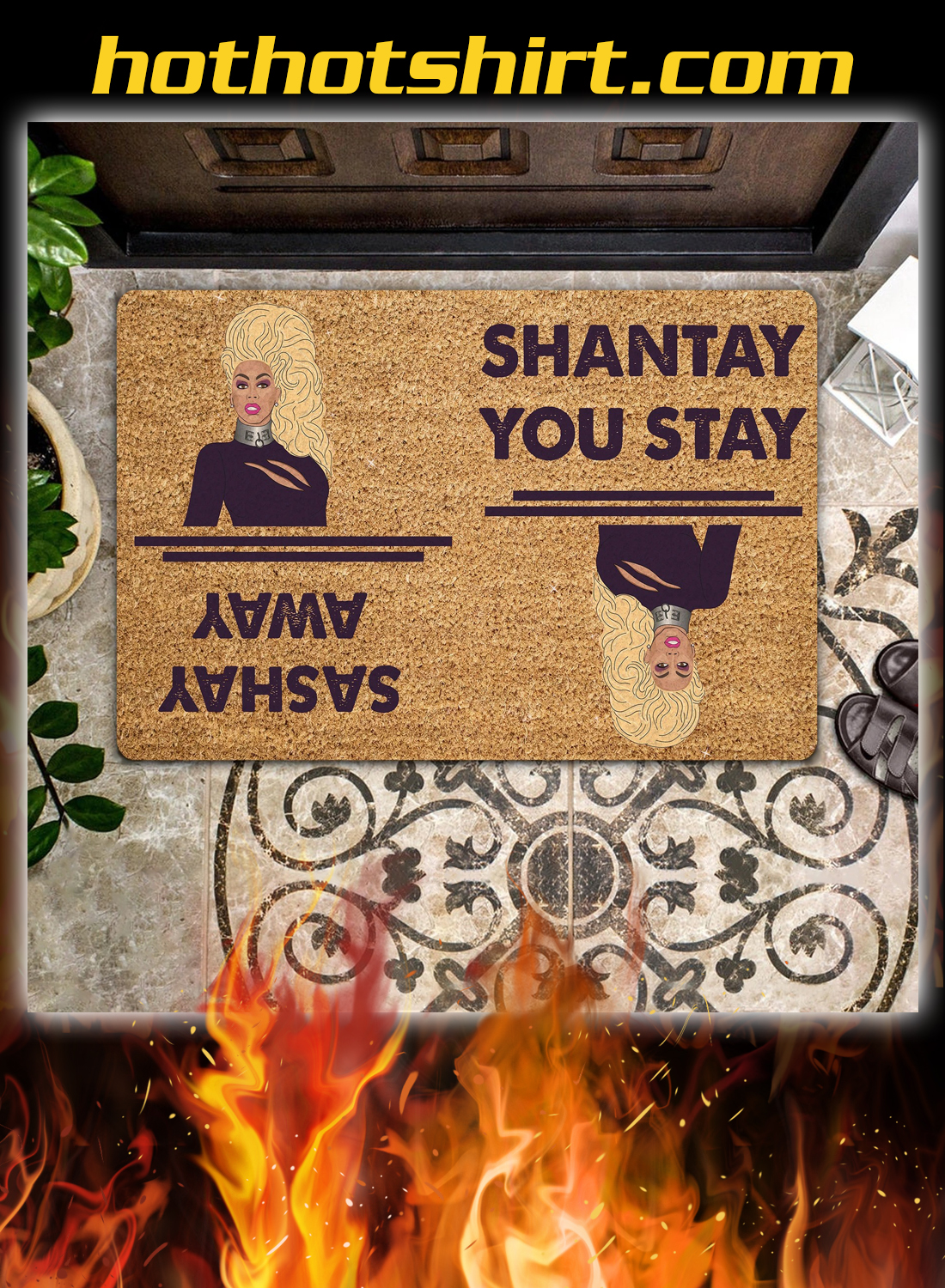 Rupaul shantay you stay sashay away doormat 1