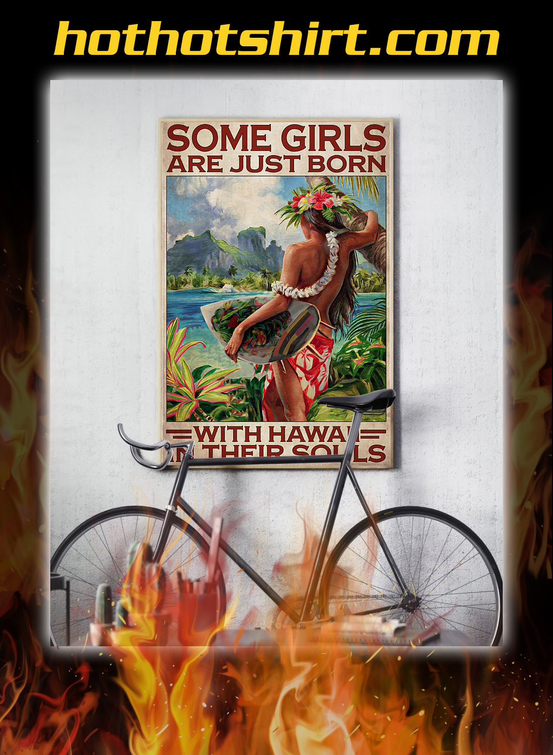 SOME GIRLS ARE JUST BORN WITH HAWAII IN THEIR SOULS POSTER 3