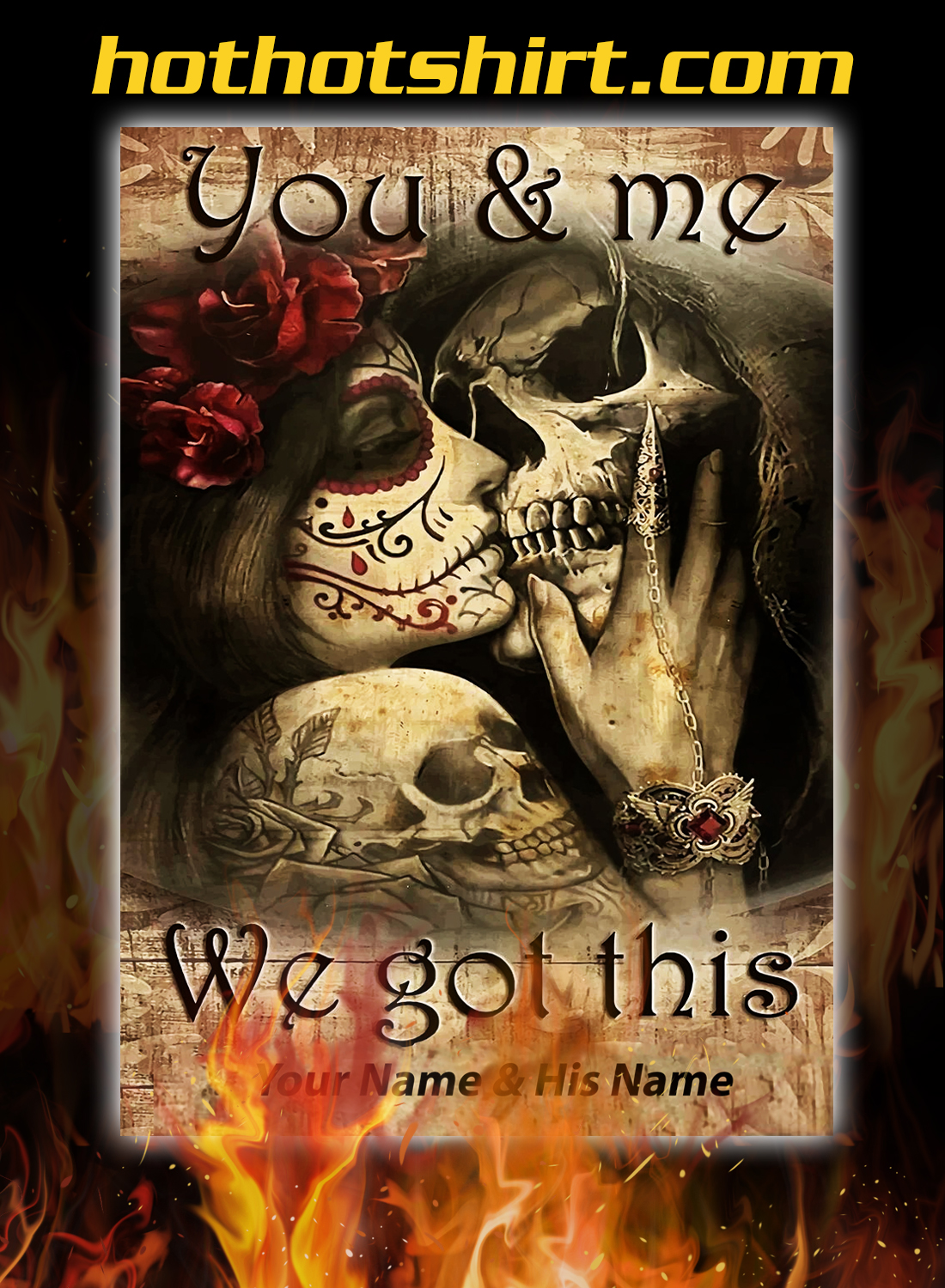 Tattooed couple skull you and me we got this custom name poster 1