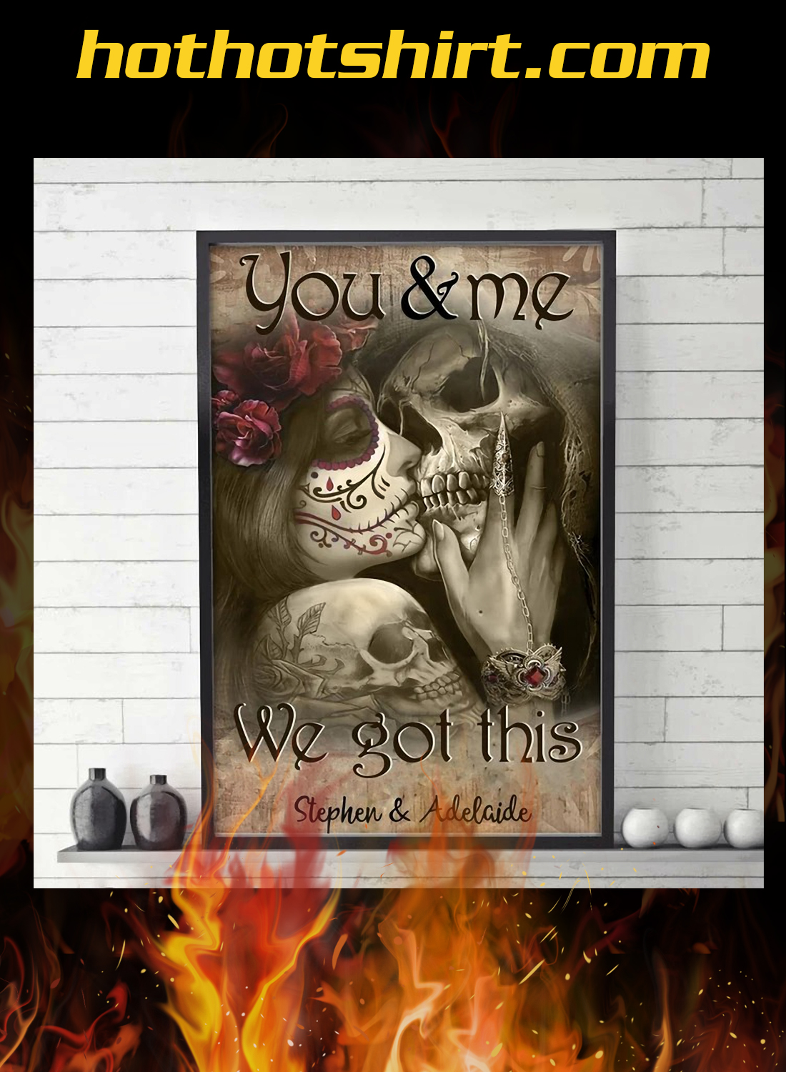 Tattooed couple skull you and me we got this custom name poster 2