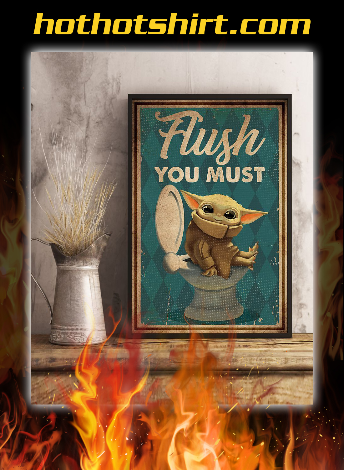 Yoda flush you must poster 3