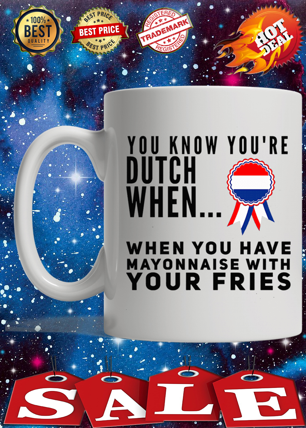 You know you're dutch when when you have mayonnaise with your fries mug 2