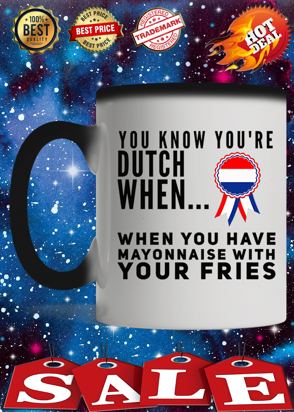 You know you're dutch when when you have mayonnaise with your fries mug 3