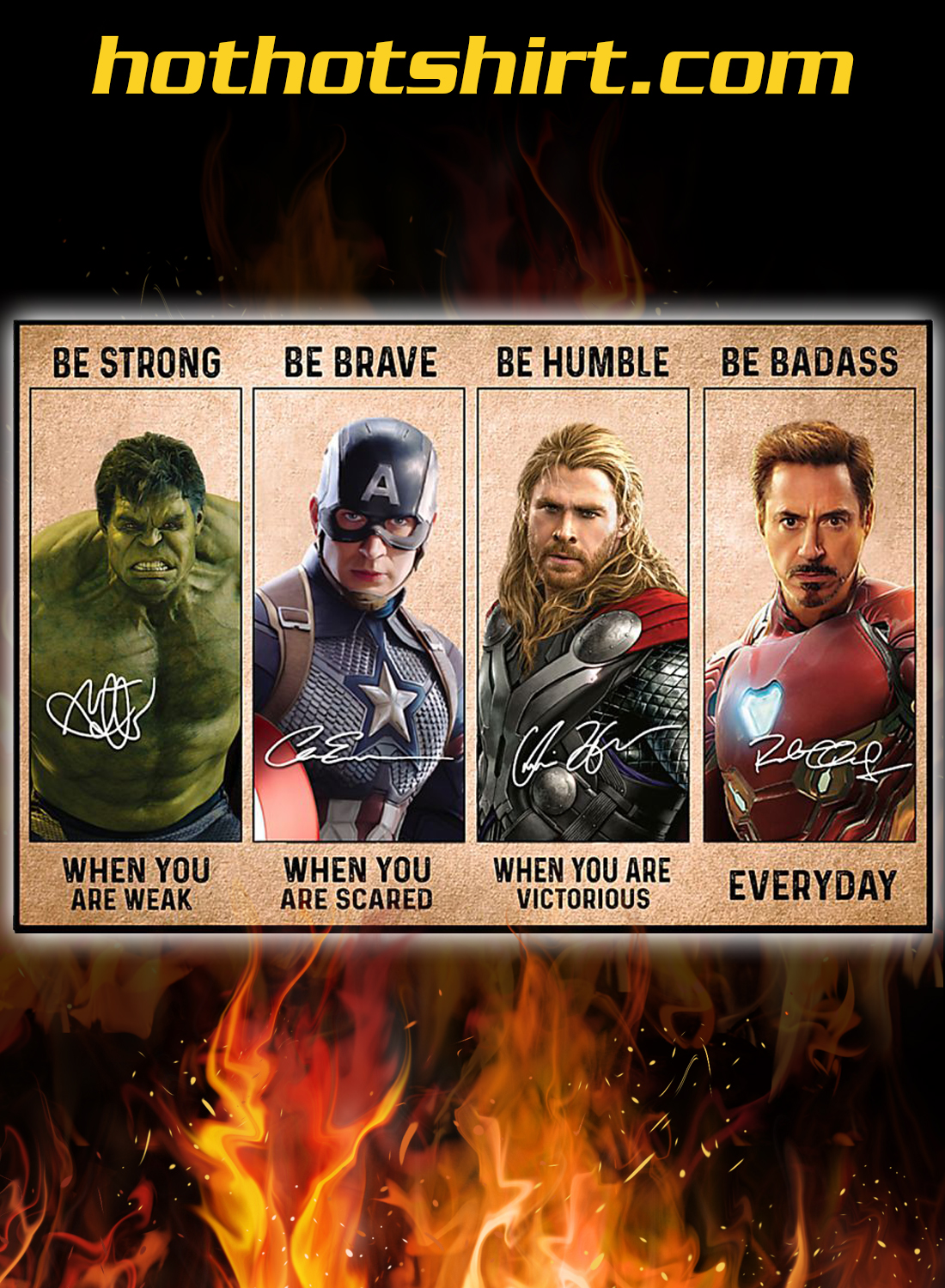 Avengers Marvel be strong be brave be humble be badass poster and canvas 2
