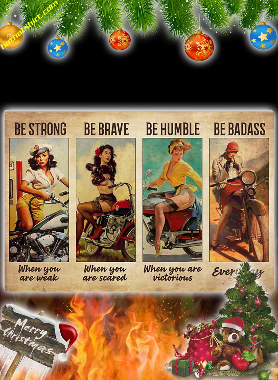 Biker girl be strong be brave poster
