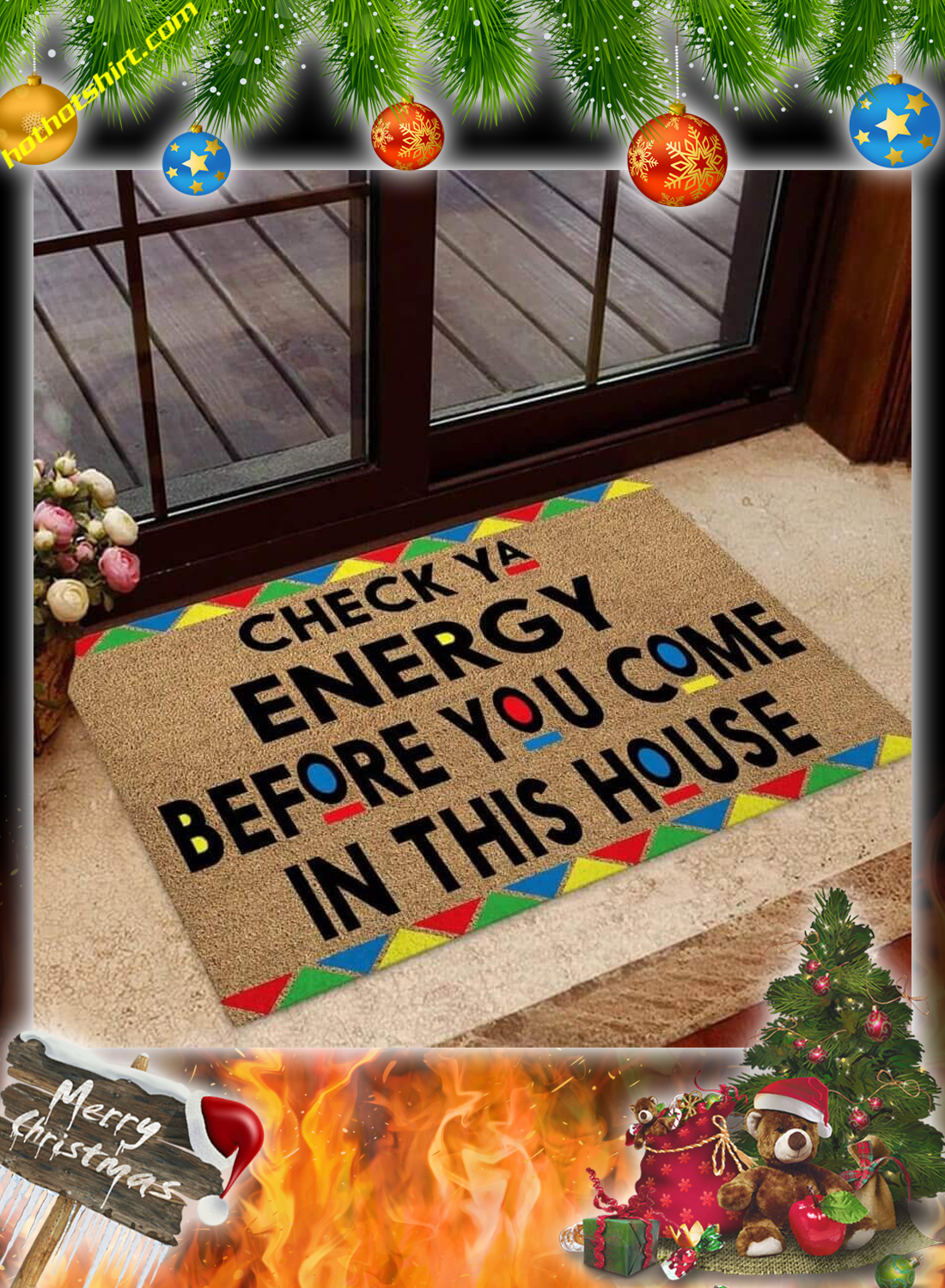Check ya energy before you come in this house doormat 4